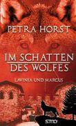 Im Schatten des Wolfes – Lavinia und Marcus