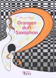 Orangenduft und Saxophon