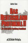 Das Deutschland Protokoll (2) II