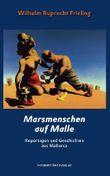 Marsmenschen auf Malle