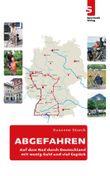 ABGEFAHREN - Auf dem Rad durch Deutschland