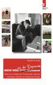 Mein Weg aus der Depression:
