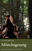 Merode-Trilogie 2 - Mönchsgesang