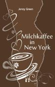 Milchkaffee in New York