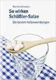 So wirken Schüßler-Salze