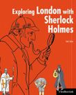 Exploring London with Sherlock Holmes