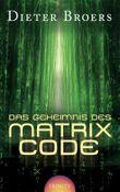 Das Geheimnis des Matrix Code