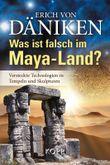 Was ist falsch im Maya-Land?