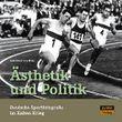 Ästhetik und Politik. Deutsche Sportfotografie im Kalten Krieg