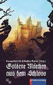 Goldene Maerchen aus dem Schloss