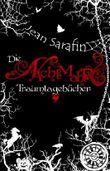 Die Nachtmahr - Traumtagebücher