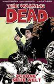 The Walking Dead 12 - Schöne neue Welt