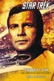 Star Trek: The Original Series 3: Feuertaufe: Kirk - Der Leitstern des Verirrten