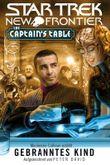 Star Trek - New Frontier: The Captain's Table - Gebranntes Kind