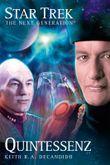 Star Trek - The Next Generation 03: Quintessenz