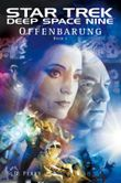 Star Trek - Deep Space Nine 8.01: Offenbarung - Buch 1
