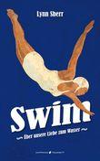 Swim: Über unsere Liebe zum Wasser