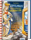 Zipfelmaus und der geheimnisvolle Goldkratzer – Ein Kirchenkrimi