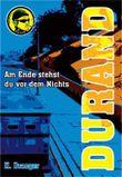 Durand - Am Ende stehst du vor dem Nichts
