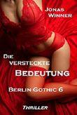 Berlin Gothic - Die versteckte Bedeutung