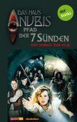 Das Haus Anubis - Band 7: Pfad der 7 Sünden