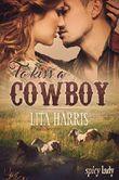 To Kiss a Cowboy: Carrie und Yancy - eine Cowboy Romance - Sammelband (Bluebonnet-Reihe)