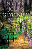 Glycinien Mord