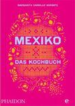 Mexiko-Das Kochbuch