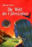 """Buch in der Ähnliche Bücher wie """"Die Welt der 4 Jahreszeiten"""" - Wer dieses Buch mag, mag auch... Liste"""