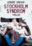Stockholm Syndrom: Erotik Thriller