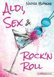 Aldi, Sex & Rock'n Roll