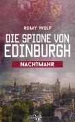 Die Spione von Edinburgh 3: Nachtmahr