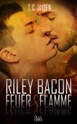 Riley Bacon: Feuer & Flamme