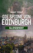 Die Spione von Edinburgh 4: Illusionist