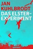 Das Elster-Experiment: Sieben Tage Genesis