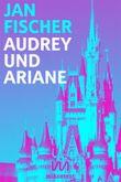 Audrey und Ariane: Disneyland-Vampirnovelle