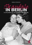 Skandale in Berlin