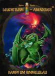 Leuchtturm der Abenteuer 6 Kampf um Himmelblau