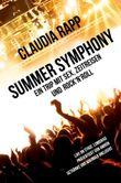 Summer Symphony: Ein Trip mit Sex, Zeitreisen und Rock´n´Roll