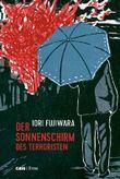 Der Sonnenschirm des Terroristen