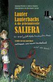 Lauter Lauterbachs und die geheimnisvolle Saliera