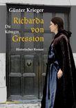 Richarda von Gression - Die Königin