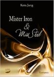 Mr. Iron und Miss Steel