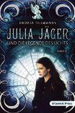 Julia Jäger und die Legende des Lichts
