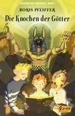 Akademie der Abenteuer - Die Knochen der Götter