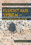 Flucht aus Syrien: Neue Heimat Deutschland?
