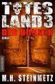 Totes Land - Der Bunker