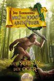 Die Welt der 1000 Abenteuer - Der Schatz der Oger