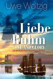 Liebe und Ruhm - Love and Glory