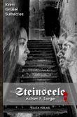 Steinseele: Krimi - Grusel -Surreales